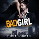 Bad Girl (Best Friend Romance) Complete Series (Unabridged) MP3 Audiobook