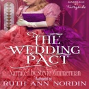 The Wedding Pact: Marriage by Fairytale (Unabridged) MP3 Audiobook