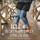 Rule #4: You Can't Misinterpret a Mistletoe Kiss: A Standalone Sweet High School Romance MP3 Audiobook