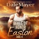 SEALs of Honor: Easton: Book 13: Seals of Honor MP3 Audiobook