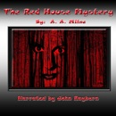 The Red House Mystery (Unabridged) MP3 Audiobook