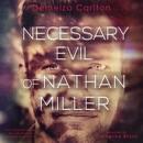 Necessary Evil of Nathan Miller: Nightmares Trilogy, Book 2 (Unabridged) MP3 Audiobook