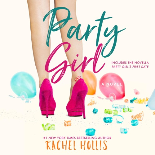 Party Girl: The Girls, Book 1 (Unabridged) Listen, MP3 Download