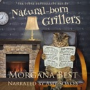 Natural-Born Grillers: Cozy Mystery Series (Australian Amateur Sleuth, Book 2) (Unabridged) MP3 Audiobook