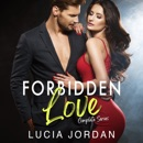 Forbidden Love: Complete Series: An Exciting Romance (Unabridged) MP3 Audiobook