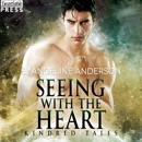 Seeing with the Heart: Kindred Tales MP3 Audiobook