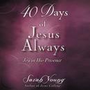 40 Days of Jesus Always MP3 Audiobook