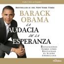 La Audacia de la Esperanza: Reflexiones como Restaurar el Sueño Americano MP3 Audiobook