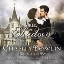 Veil of Shadows: The Victorian Gothic Collection, Book 2 (Unabridged) MP3 Audiobook