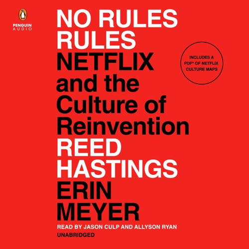 No Rules Rules: Netflix and the Culture of Reinvention (Unabridged) Listen, MP3 Download