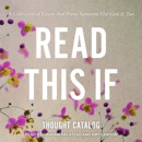 Read This If: A Collection of Essays That Prove Someone Else Gets It, Too MP3 Audiobook