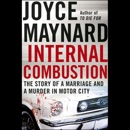 Internal Combustion: The Story of a Marriage and a Murder in the Motor City MP3 Audiobook