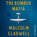 The Bomber Mafia: A Dream, a Temptation, and the Longest Night of the Second World War listen, audioBook reviews, mp3 download