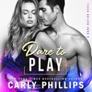 Dare to Play: Dare Nation, Book 3 (Unabridged) MP3 Audiobook