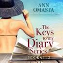 The Keys to My Diary Series: Fern, Marina, and Trixie (Books 1 - 3): A Florida Keys Rom-Com Island Romance Beach-Read Bundle of Diaries (Unabridged) MP3 Audiobook