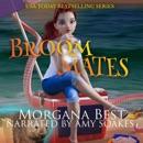 Broom Mates: Cozy Mystery Novella: Sea Witch Cozy Mysteries, Book 1 (Unabridged) MP3 Audiobook