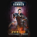 Juntto: War of the Damned, Book 07 MP3 Audiobook