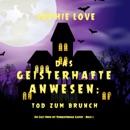 Das Geisterhafte Anwesen: Tod zum Brunch (Ein Cozy-Krimi mit Hundespürnase Casper — Buch 2) mp3 descargar