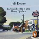 La verdad sobre el caso Harry Quebert descarga de libros electrónicos