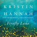 Firefly Lane: A Novel (Unabridged) MP3 Audiobook
