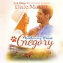 Gregory: A Hathaway House Heartwarming Romance MP3 Audiobook