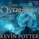 Dawn of the Overlords: Blood of the Dragons, Book 1 (Unabridged) MP3 Audiobook