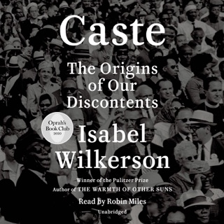 Caste (Oprah's Book Club): The Origins of Our Discontents (Unabridged) MP3 Download