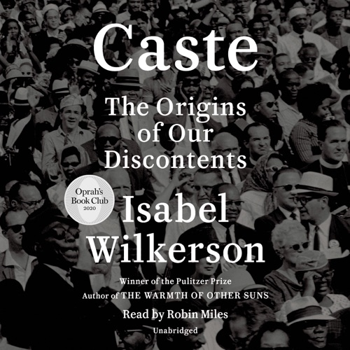 Caste (Oprah's Book Club): The Origins of Our Discontents (Unabridged) Listen, MP3 Download