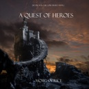 A Quest of Heroes (Book #1 in the Sorcerer's Ring) MP3 Audiobook