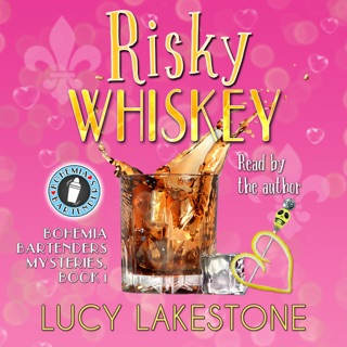 Risky Whiskey: Bohemia Bartenders Mysteries (Unabridged) E-Book Download