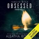 Obsessed (Unabridged) MP3 Audiobook