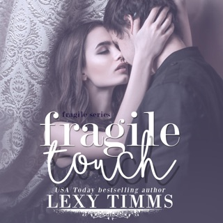 Fragile Touch: Sweet & Steamy Romance: Fragile Series, Book 1 (Unabridged) E-Book Download