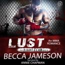 Lust: The Fight Club, Book 6 (Unabridged) MP3 Audiobook