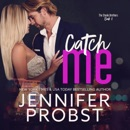 Catch Me: The Steele Brothers Series, Book 1 (Unabridged) MP3 Audiobook