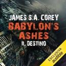 Babylon's Ashes - Il destino: The Expanse 6 MP3 Audiobook