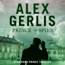 Prince of Spies: The Richard Prince Thrillers Book 1 MP3 Audiobook