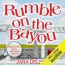 Rumble on the Bayou (Unabridged) MP3 Audiobook