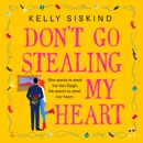 Don't Go Stealing My Heart MP3 Audiobook