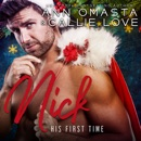 His First Time: Nick: A steamy Christmas romance short story MP3 Audiobook