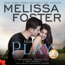 Hearts at Play: Love in Bloom: The Bradens, Book 6 (Unabridged) MP3 Audiobook
