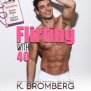 Flirting with 40 (Unabridged) MP3 Audiobook