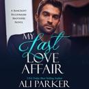 My Last Love Affair: Bancroft Billionaire Brothers, Book 1 (Unabridged) MP3 Audiobook