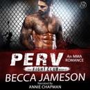Perv: The Fight Club, Book 2 (Unabridged) MP3 Audiobook