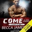 Come: The Fight Club, Book 1 (Unabridged) MP3 Audiobook
