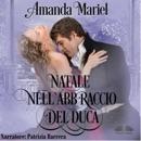 Natale Nell'Abbraccio Del Duca MP3 Audiobook