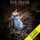 His Dark Kiss (Unabridged) MP3 Audiobook