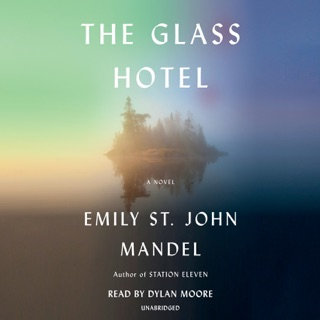 The Glass Hotel: A novel (Unabridged) MP3 Download