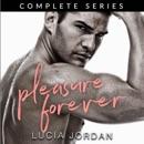 Pleasure, Forever: Adventure Romance - Complete Series (Unabridged) MP3 Audiobook