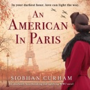 An American in Paris: An Absolutely Heartbreaking and Uplifting World War 2 Novel (Unabridged) MP3 Audiobook