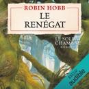 Le Renégat: Le Soldat chamane 6 MP3 Audiobook